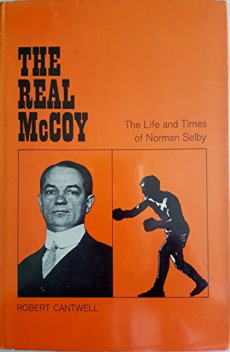 9780877690726: Real McCoy: Life and Times of Norman Selby