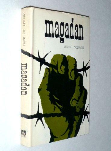 Magadan: Solomon, Michael