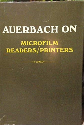 Auerbach on Microfilm Readers/Printers: Auerbach Publishers