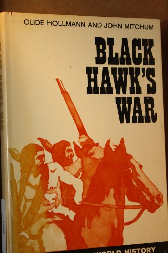 Black Hawk's War: John Mitchum; Clide