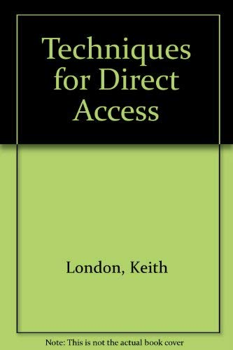 Techniques for Direct Access; Hardware Systems Programming: London, Keith R.