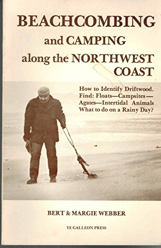 Beachcombing and Camping Along the Northwest Coast -- How to Identify Driftwood / Find Floats,...