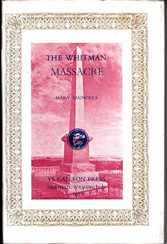 9780877701880: Whitman Massacre