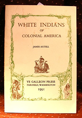 9780877702108: White Indians of Colonial America