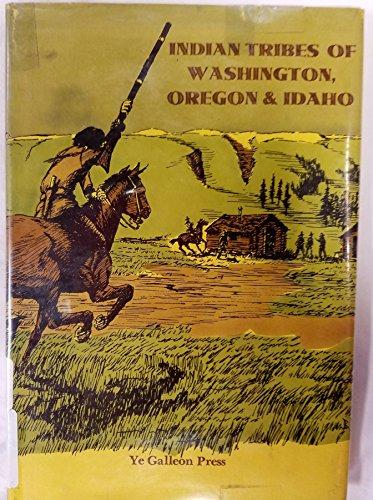 9780877702184: Indian Tribes of Washington, Oregon and Idaho