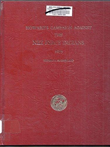 9780877702337: Howard's Campaign Against the Nez Perce Indians: 1877