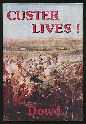 9780877702689: Custer Lives!