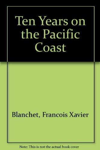 9780877702849: Ten Years on the Pacific Coast
