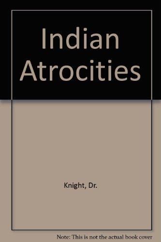 9780877703006: Indian Atrocities