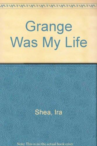 9780877703129: Grange Was My Life