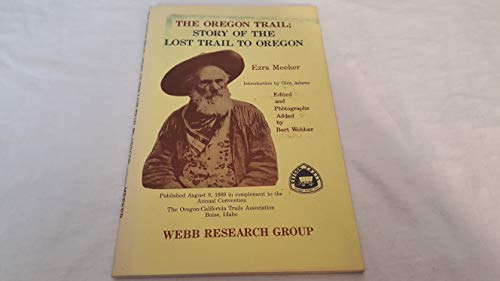 Story of the Lost Trail to Oregon: Meeker, Ezra