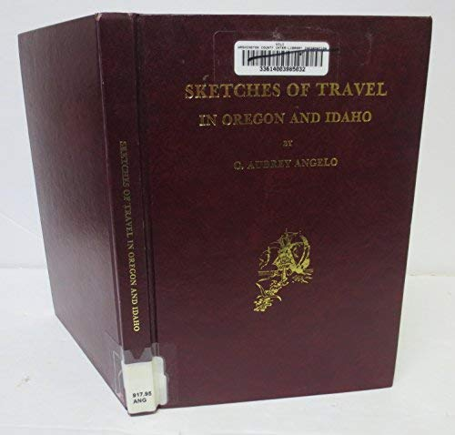 9780877704270: Sketches of Travel in Oregon and Idaho