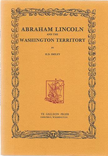 9780877704324: Abraham Lincoln and the Washington Territory