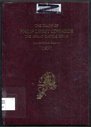 9780877704652: The Diary of Philip Leget Edwards: The Great Cattle Drive from California to Oregon in 1837
