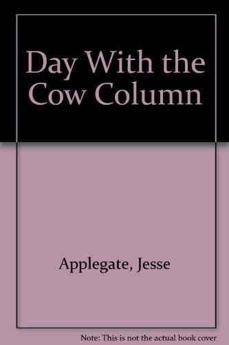 9780877704812: Day With the Cow Column