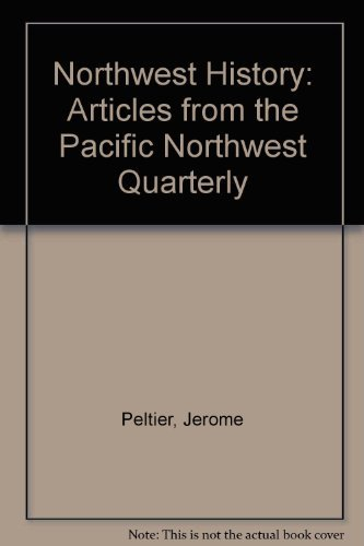 Northwest History Articles from the Pacific Northwest: Jerome Peltier
