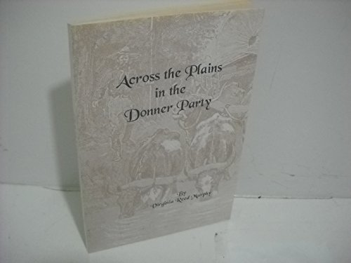 9780877706373: Across the Plains in the Donner Party