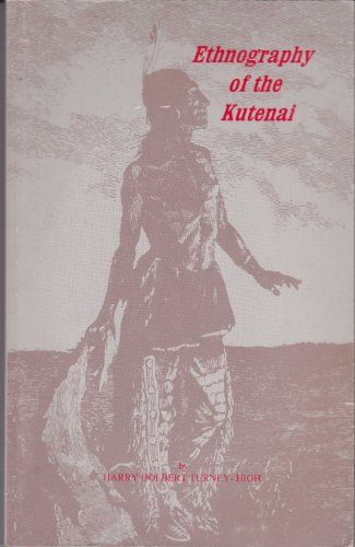 9780877706786: Ethnography of the Kutenai (Memoirs of the American Anthropological Association, Number 56, 1941)