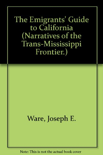 9780877706878: The Emigrants' Guide to California (Narratives of the Trans-Mississippi Frontier.)