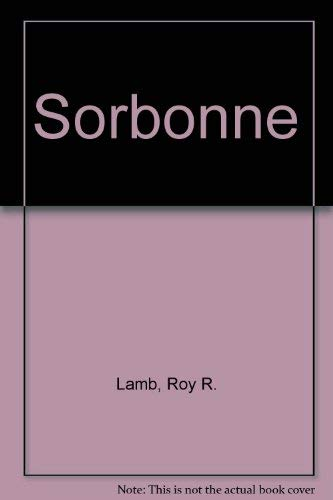 Sorbonne -- SIGNED by Author: Lamb, Roy R.
