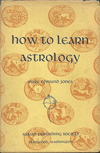 9780877710240: How to Learn Astrology