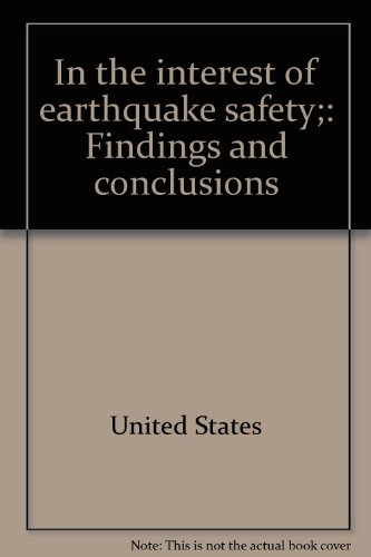 9780877720782: In the interest of earthquake safety;: Findings and conclusions