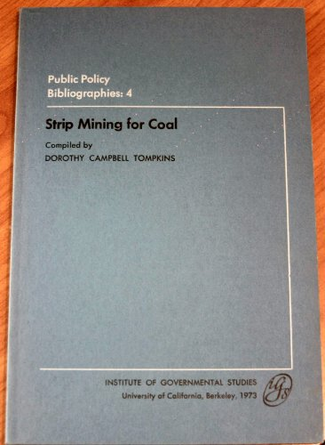 Strip mining for coal, (Her Public policy: Tompkins, Dorothy Louise