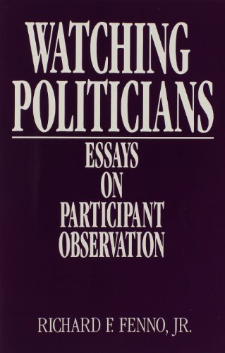 9780877723233: Watching Politicians: Essays on Participant Observation