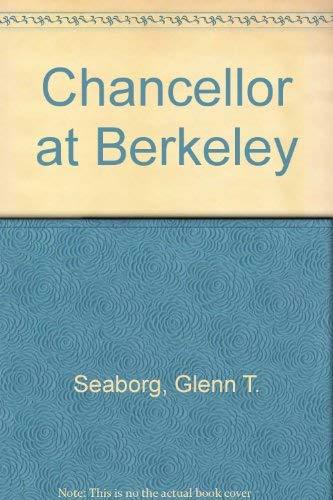 9780877723431: Chancellor at Berkeley