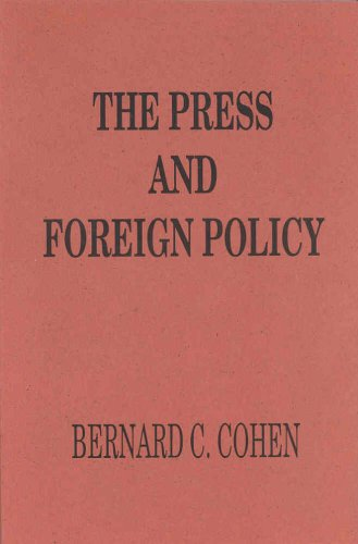9780877723462: The Press and Foreign Policy