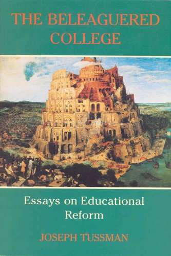 9780877723738: The Beleaguered College: Essays on Educational Reform