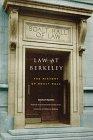 9780877723752: Law at Berkeley: The History of Boalt Hall