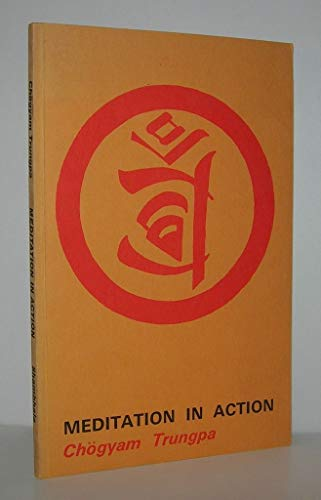 9780877730002: Meditation in Action