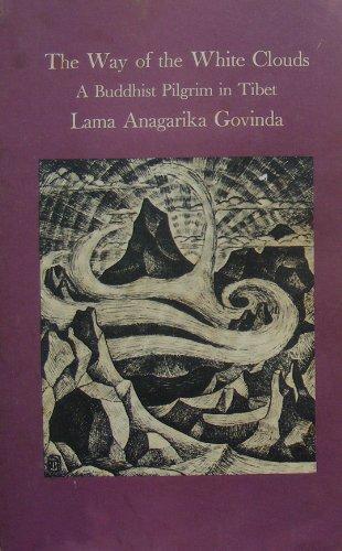 9780877730071: The Way of White Clouds: A Buddhist Pilgrim in Tibet (Shambhala Dragon Editions)