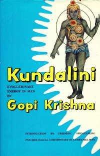 Kundalini: The Evolutionary Energy in Man: Krishna, Gopi; ; Spiegelberg, Frederic (intro); Hillman,...