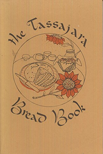 9780877730255: The Tassajara Bread Book