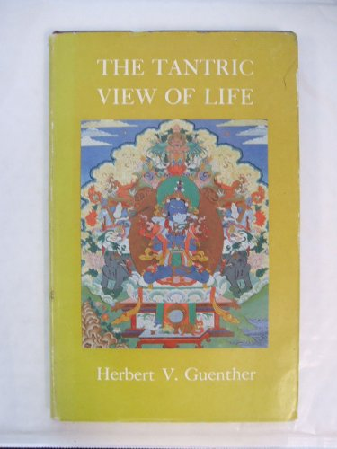 9780877730286: Tantric View of Life (The Clear light series)