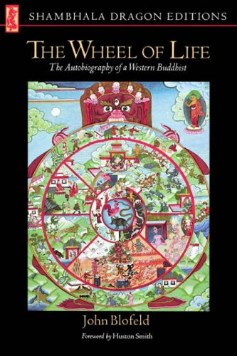 9780877730347: The Wheel of Life: The Autobiography of a Western Buddhist (Shambhala Dragon Editions)