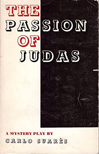 9780877730378: The Passion of Judas: A Mystery Play
