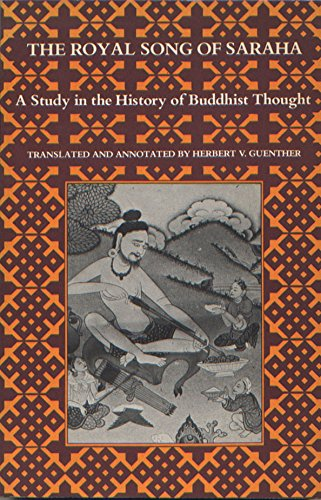 9780877730422: Royal Song of Saraha: Study in the History of Buddhist Thought