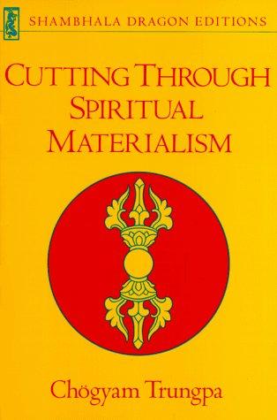 9780877730507: Cutting Through Spiritual Materialism (Shambhala Dragon Editions)