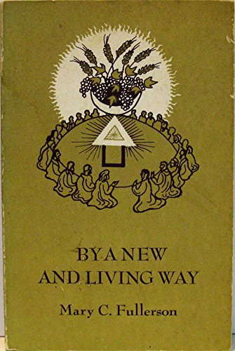 9780877730620: By a New and Living Way