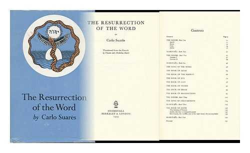 The Resurrection of the Word: Suares, Carlo