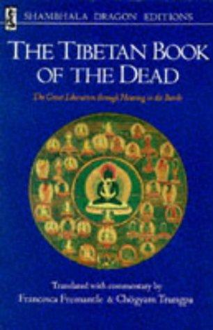 9780877730743: The Tibetan Book of the Dead: The Great Liberation Through Hearing in the Bardo (Shambhala dragon editions)
