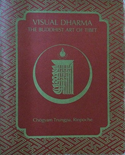 Visual Dharma : The Buddhist Art of