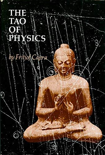 9780877730774: The Tao of physics: An exploration of the parallels between modern physics and eastern mysticism