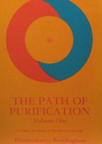 9780877730798: Path of Purification: v. 1: Visuddhimagga