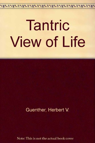 9780877730880: Tantric View of Life