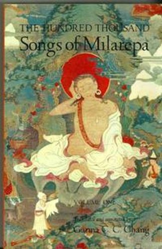 The Hundred Thousand Songs of Milarepa Volume One