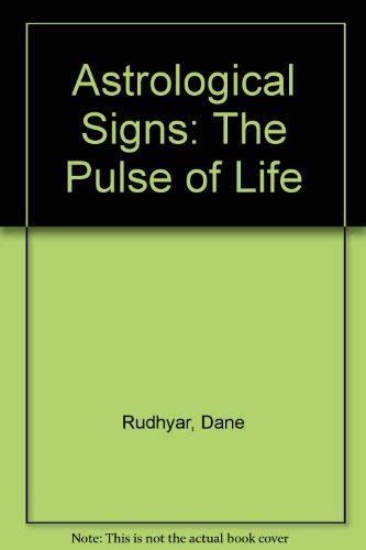9780877731238: Astrological Signs: The Pulse of Life